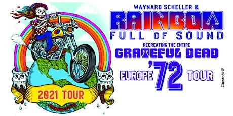 Rainbow Full of Sound Recreates Europe '72 Beachfront/Tour Launch Party tickets