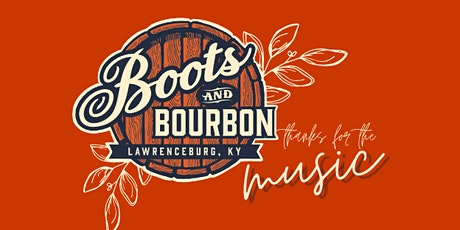 Boots & Bourbon KY,  Nashville Songwriter Event: Thanks for the Music tickets