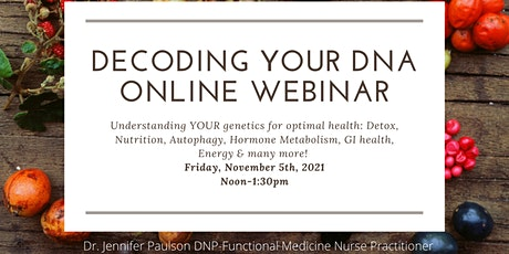 Decoding Your DNA for Health & Wellness tickets