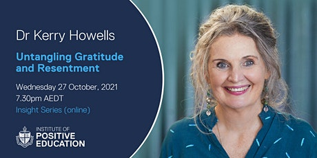 Insight Series Online: Untangling Gratitude and Resentment (October 2021) tickets