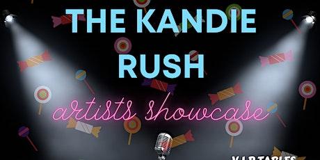 Kandie Rush Artist Showcase tickets