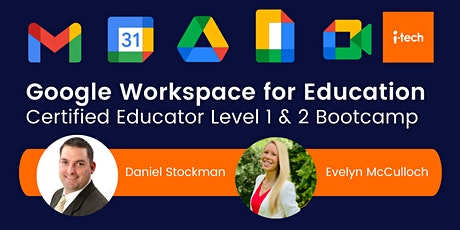 Google Certified Educator Level 1 and 2  Bootcamp tickets