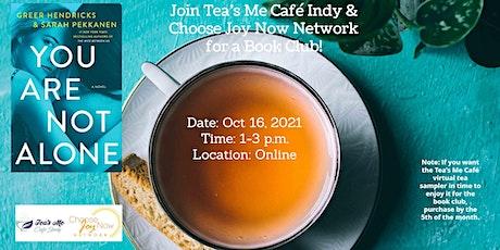 Tea Time: Book Club: You Are Not AlonebyGreer Hendricks& Sarah  Pekkanen tickets