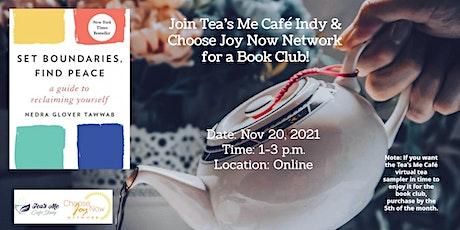Tea Time: Book Club:Set Boundaries, Find Peace:..by Nedra Glover Tawwab tickets