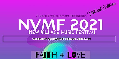 11TH ANNUAL NEW VILLAGE MUSIC FESTIVAL -  PART 2 - FREE MUSIC & ART CONCERT tickets