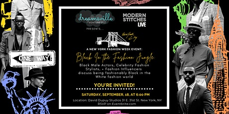 Black in the Fashion Jungle Post-NYFW  Men's Celebrity Panel Discussion tickets