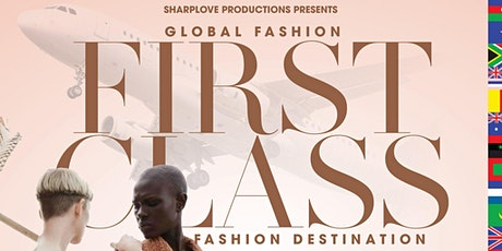 First Class / Global Fashion tickets