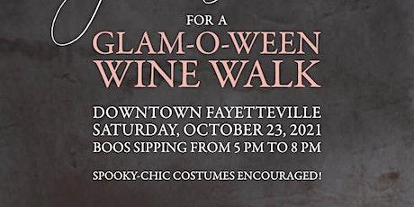 GLAM-O-WEEN Wine Walk Fayetteville tickets