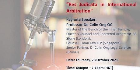 """HKIArb Webinar - """"Res Judicata in International Arbitration"""" tickets"""