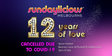 Sundaylicious  -12 years of love celebration - October 10th - Spice Market tickets