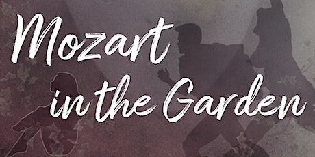 Mozart in the Garden  ~ The Magic Flute tickets