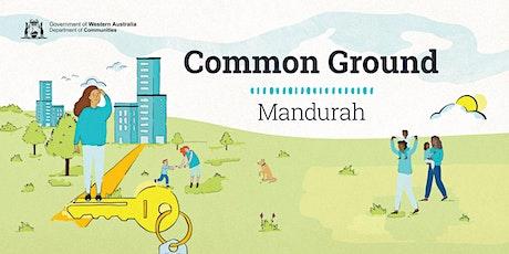Common Ground Mandurah: Community information sessions tickets