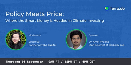 Policy Meets Price: Where the Smart Money is Headed in Climate Investing tickets