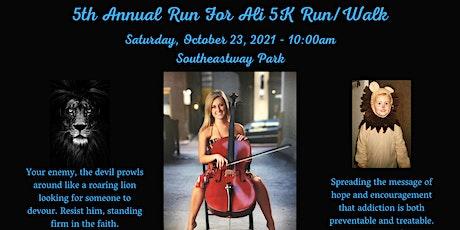 5th Annual Run For Ali 5K Run/Walk tickets
