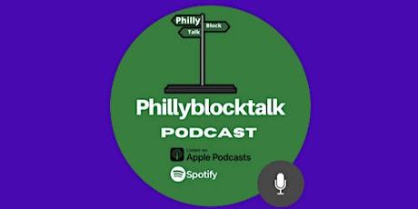 PhillyBlockTalk late show tickets