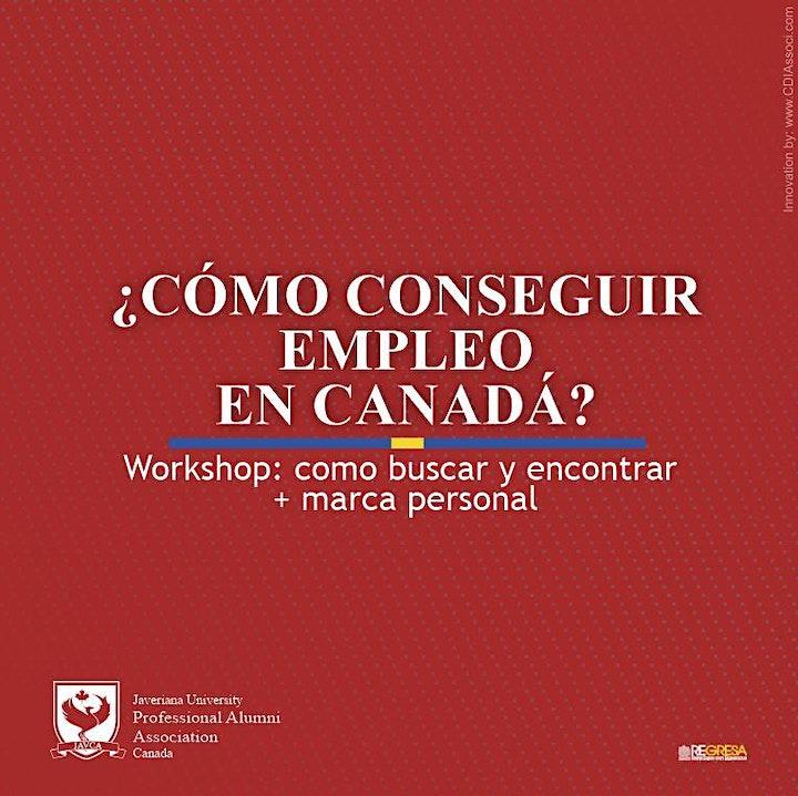 SESION EXTRA- WORKSHOP ¿CÓMO CONSEGUIR  EMPLEO EN  CANADÁ? + marca personal image