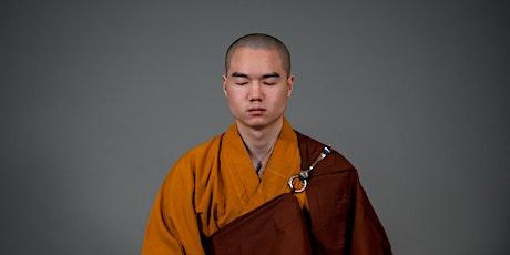 Chan (Zen) Meditation with Master Shi Yandi tickets