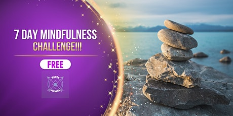 FREE 7 Day Mindfulness Challenge! ingressos
