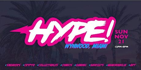 HYPE! Wynwood-Miami tickets
