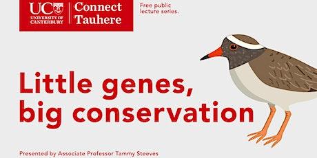 UC Connect: Little genes, big conversation tickets