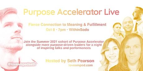 Purpose Accelerator Live tickets