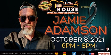 """Jamie Adamson LIVE """"In the House"""" tickets"""
