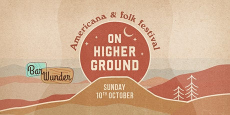 On Higher Ground - Americana & Folk Festival tickets