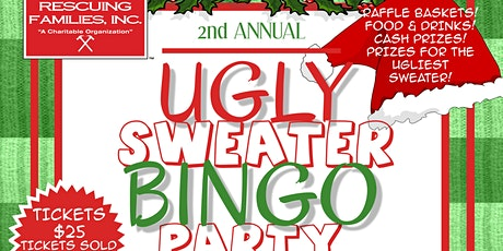 Rescuing Families 2nd Annual Ugly Sweater Bingo Party tickets