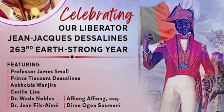 Celebrating Jean-Jacques Dessalines' 263rd Earth Strong tickets