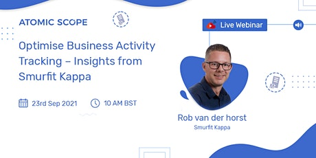 Webinar: Optimise Business Activity Tracking – Insights from Smurfit Kappa tickets