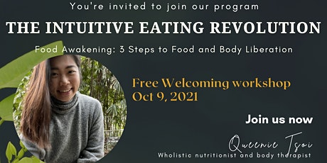 Welcoming Workshop: From Self to Health [The Intuitive Eating Revolution] tickets