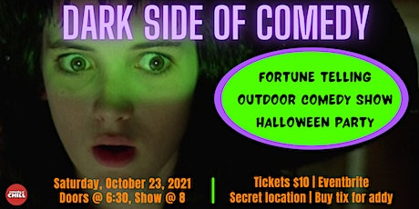 DARK SIDE OF COMEDY | Outdoor Comedy & Halloween Party tickets