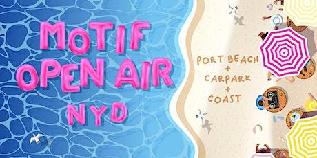 Motif Open Air // NYD Beach Festival tickets