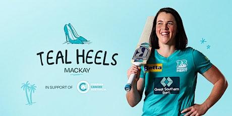 Teal Heels Mackay tickets