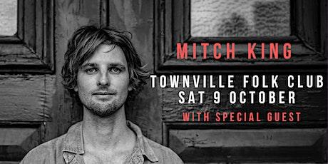Mitch King - Townsville Folk Club tickets