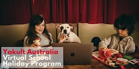 Yakult Australia Virtual School Holiday Program - September tickets
