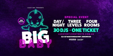 Big Baby || Special Event (Melbourne Cup Weekend) tickets