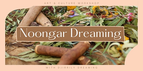 Noongar Dreaming: Art and Culture Workshop tickets