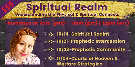 Spiritual Realm (Prophetic Training & Equipping) tickets