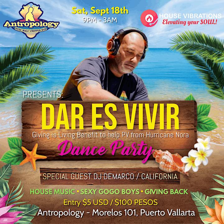 DAR ES VIVIR (Give Back House Music Dance party Benefit) MEX INDP WEEKEND image