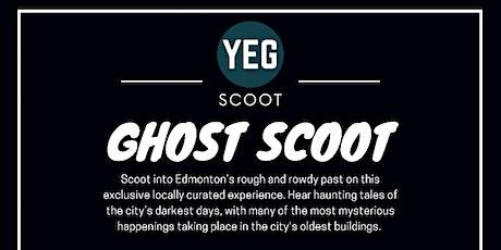 YEG Ghost Scoot tickets