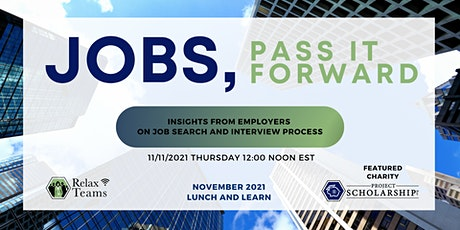 11/11/2021 Jobs: Insights from Employers, Interview and Job Search Tips tickets