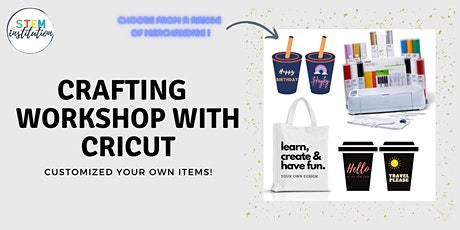 Crafting Workshop with Cricut Machine (Design and Personalize your own) tickets