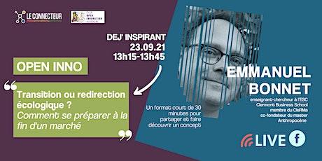 Dej' Open Inno - Emmanuel Bonnet - La redirection écologique billets