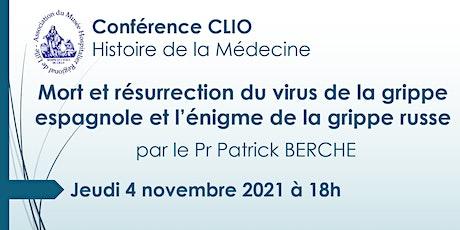 Conférence CLIO : Mort et résurrection du virus de la grippe espagnole billets