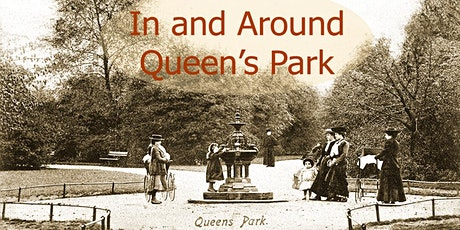 In and Around Queen's Park tickets