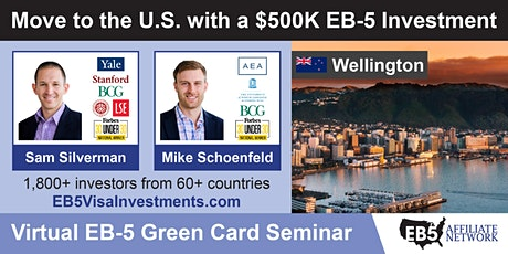 Wellington EB-5 American Green Card Virtual Seminar tickets