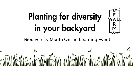 Biodiversity Month Seminar: Planting for Biodiversity in your backyard tickets