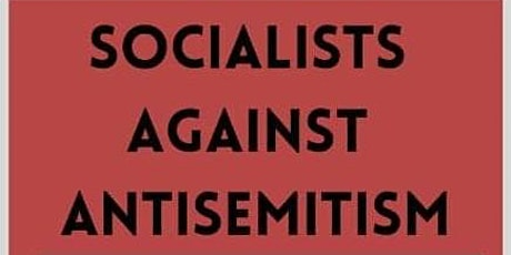 Socialists Against Antisemitism - At Labour Party Conference tickets