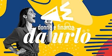 Donne e finanza da Urlo all'Eredità delle Donne - Firenze biglietti